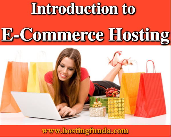An Introduction to E-Commerce Hosting