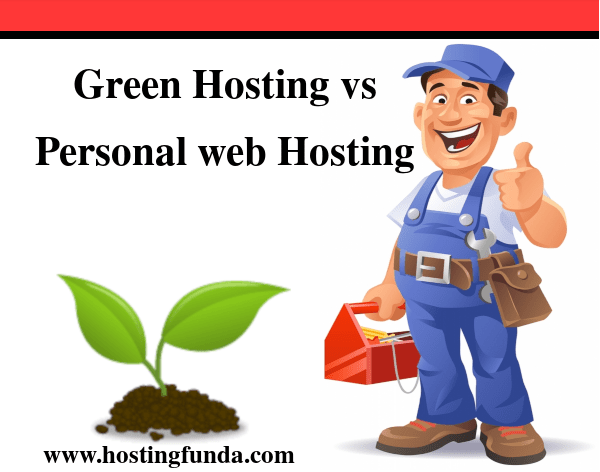 Green Hosting vs Personal web hosting