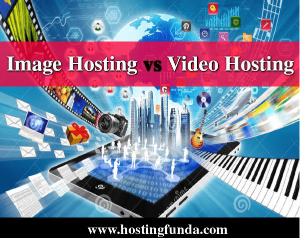 Image Hosting vs video hosting