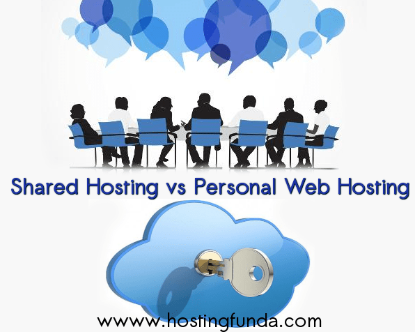 Shared Hosting vs Personal web hosting